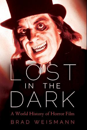 Lost in the Dark: A World History of Horror Film