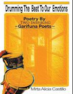 Drumming the Beat to Our Emotions: Poetry by Two Inspiring Garifuna Poets
