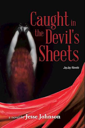 Caught in the Devil's Sheets