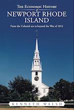 The Economic History of Newport Rhode Island af Kenneth Walsh