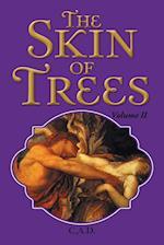 The Skin of Trees: Volume II af C.A.D.