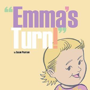 """Emma's Turn!"""