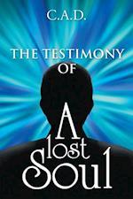 Testimony of a Lost Soul