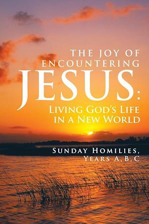 THE JOY OF ENCOUNTERING JESUS