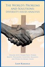World'S Problems and Solutions: Diversity Issues Analysis