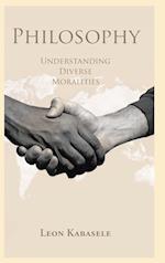 Philosophy: Understanding Diverse Moralities af Leon Kabasele