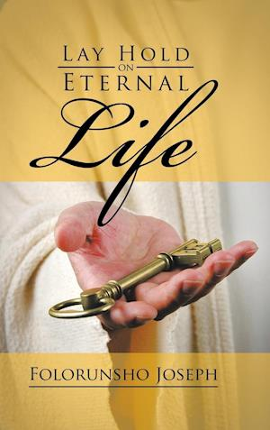 Lay Hold on Eternal Life