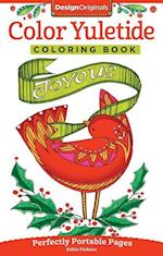 Color Yuletide Coloring Book (On the go Coloring Book, nr. 16)