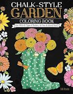 Chalk-Style Garden Coloring Book (Chalk Style)