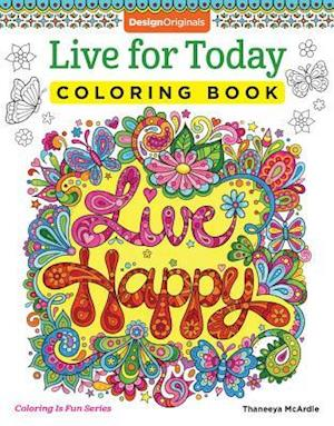 Live for Today Coloring Book