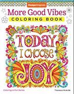 More Good Vibes Coloring Book (Coloring Is Fun)