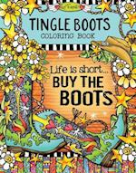 Tingle Boots Coloring Book (Suzy Toronto Coloring)