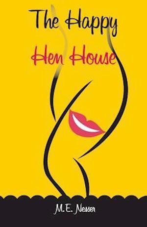 Bog, paperback The Happy Hen House af M. E. Nesser