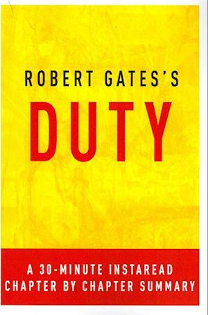 Bog, paperback Duty by Robert Gates af Instaread Summaries