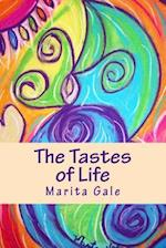 The Tastes of Life af Marita L. Gale