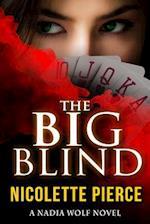 The Big Blind af Nicolette Pierce