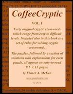 Coffeecryptic Vol. I af Fraser a. McKen