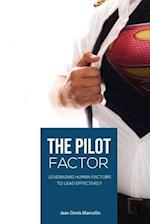 The Pilot Factor