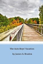 The Auto Boys' Vacation af James A. Braden
