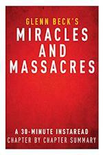 Summary of Miracles and Massacres af Instaread Summaries