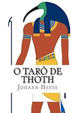 O Taro de Thoth af Johann Heyss