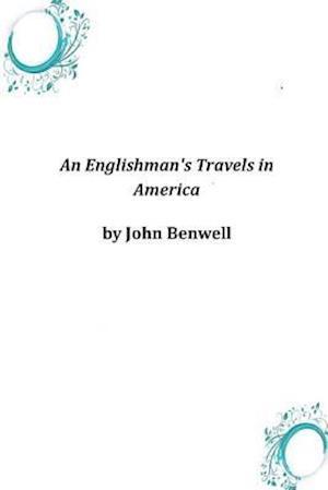 An Englishman's Travels in America