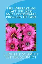 The Everlasting Faithfulness and Unstoppable Promises of God
