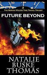 Future Beyond af Natalie Buske Thomas