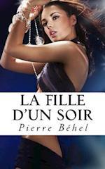 La Fille D'Un Soir af Pierre Behel