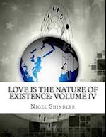 Love Is the Nature of Existence