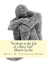 Incidents in the Life of a Slave Girl af Harriet Anne Jacobs