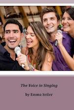 The Voice in Singing af Emma Seiler