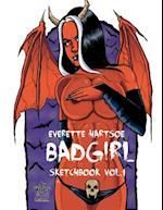 Everette Hartsoe's Badgirl Sketchbook Extended Edition