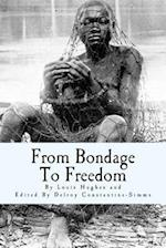 From Bondage to Freedom af Louis Hughes, Delroy Constantine-SIMMs