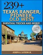 239+ Texas Ranger, Pioneer, Old West, ? Survival Tricks and More!