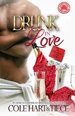 Drunk in Love af Tiece M