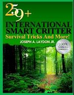 259+ International Smart Critter Survival Tricks and More!