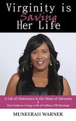 Virginity Is Saving Her Life af Muneerah Warner