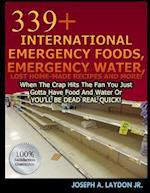 339+ International Emergency Foods, Emergency Water and More!