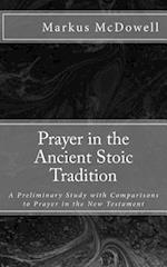 Prayer in the Ancient Stoic Tradition af Markus Mcdowell