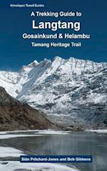 A Trekking Guide to Langtang af Sian Pritchard-Jones, Bob Gibbons
