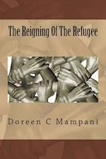 The Reigning of the Refugee