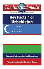 Key Facts on Uzbekistan