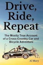 Drive, Ride, Repeat af Al Macy