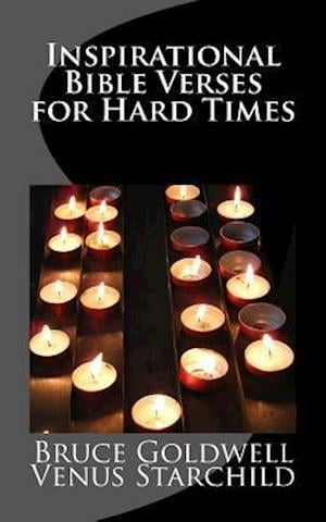 Bog, paperback Inspirational Bible Verses for Hard Times af Bruce Goldwell, Venus Starchild