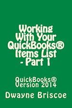 Working with Your QuickBooks(R) Items - Part 1