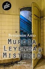 Murcia, Leyenda y Misterio af Benjamin Amo