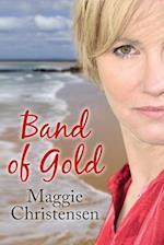 Band of Gold af Maggie Christensen