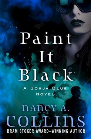 Få Paint It Black af Nancy A Collins som e-bog i ePub format på engelsk