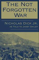 The Not Forgotten War